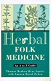 American Herbal Medicine, Lauren David Peden and Thomas Broken Bear Squier, 0805037241