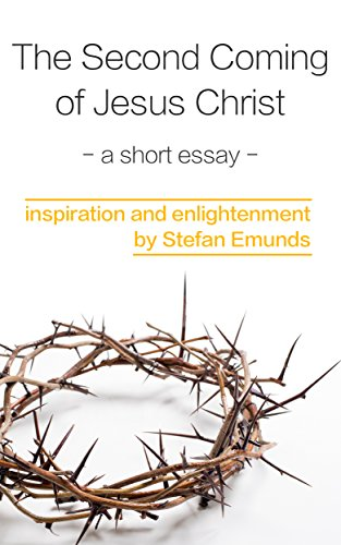 The Second Coming Of Jesus Christ A Short Essay  Kindle Edition By  The Second Coming Of Jesus Christ A Short Essay By Emunds Stefan Essay On High School Experience also Science Essay Questions  Best Proofreading Service Review