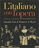 L' Italiano Con l'Opera, Daniela Noe and Frances A. Boyd, 0300091540