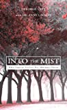 Into the Mist, Deborah Uetz, 1413492614