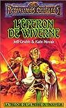 Eperon de Wiverne : Trilogie de la pierre de trouveur par Grubb