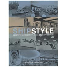 Ship Style: Modernism and Modernity at Sea in the 20th Century