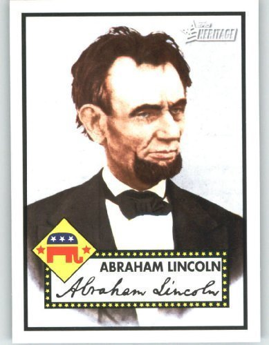 2009 Topps American Heritage Heroes Trading Card #18 Abraham Lincoln Political Heroes - Baseball Card (Trading Heroes Topps Cards)