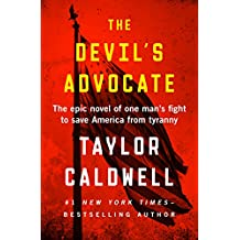 The Devil's Advocate: The Epic Novel of One Man's Fight to Save America from Tyranny