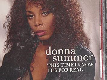 Donna Summer This Time I Know It S For Real 14 Classic Tracks Amazon Com Music