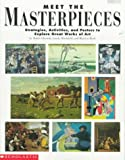 Meet the Masterpieces, Scholastic, Inc. Staff, 0590492128