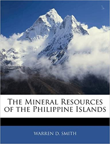 The Mineral Resources of the Philippine Islands