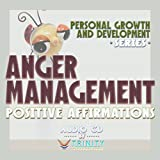 Personal Growth and Development Series: Anger Management Positive Affirmations audio CD