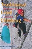 Traditional Lead Climbing, Heidi Pesterfield, 0899972551