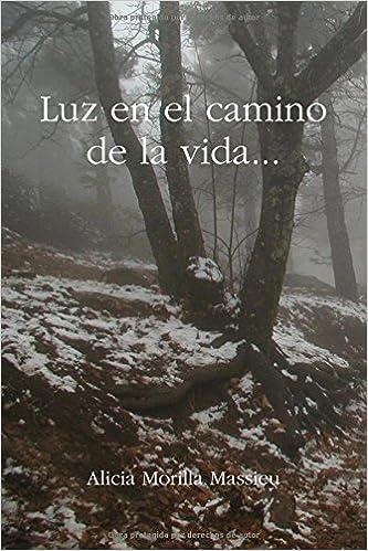 Por el camino de la vida (Spanish Edition)