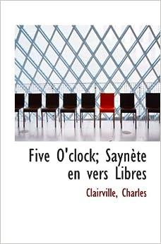 Book Five O'clock: Saynète en vers Libres