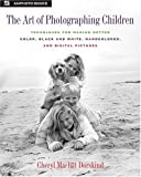 The Art of Photographing Children: Techniques for