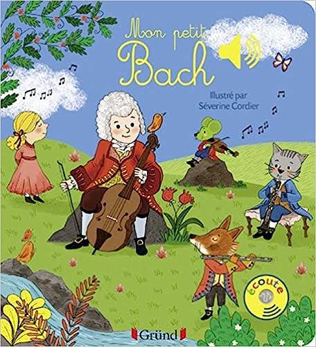 Mon Petit Bach - 9782324019005 por Séverine Cordier epub