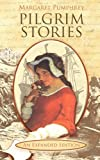 Pilgrim Stories, Margaret Pumphrey, 1893103242