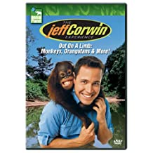The Jeff Corwin Experience - Out on a Limb: Monkeys, Orangutans, & More