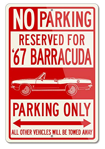- Legend Lines Plymouth Barracuda 1967 Convertible Reserved Parking Only Aluminum Sign (Large)