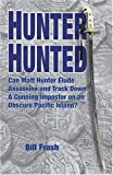 Hunter Hunted, Bill Frash, 1882897773