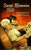 Sweet Memories Still, Natalie Kinsey-Warnock, 0525652302