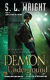 Demon Underground, S. L. Wright, 0451463676