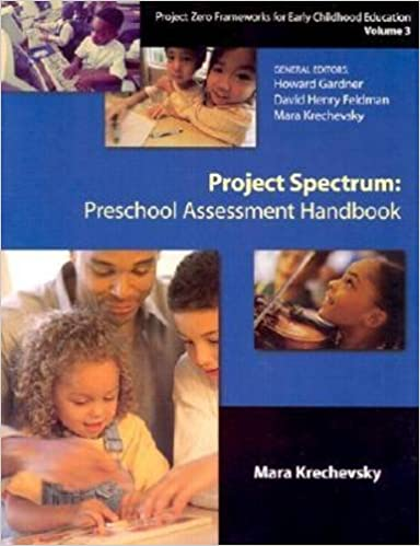 Project Zero Framework: Project Spectrum: Preschool Assessment Handbook Vol 3
