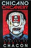 Chicano Chicanery, Daniel Chacon, 1558852808