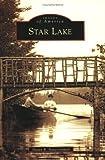 Star Lake, Shawn R. Bauerschmidt, 073854454X
