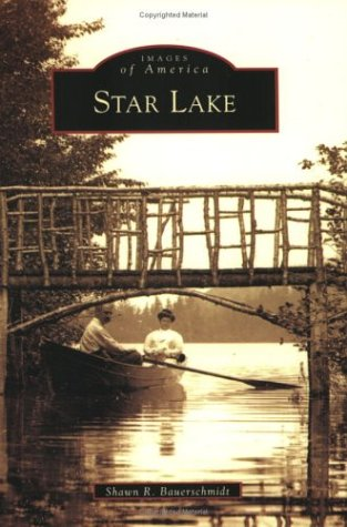 Star Lake Ny >> Star Lake Ny Images Of America Shawn R Bauerschmidt