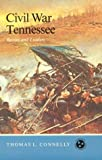 img - for Civil War Tennessee: Battles And Leaders (Tennessee Three Star Books) book / textbook / text book