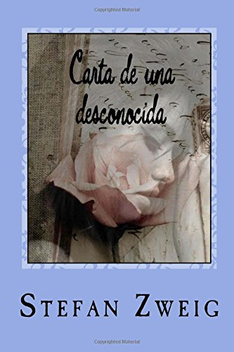 Carta de una desconocida (Spanish Edition): Stefan Zweig, JM ...