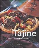 Éloge du Tajine-40 recettes simples et savoureuses