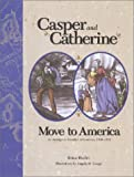 Casper and Catherine Move to America, Brian Hasler, 0871951681