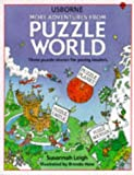 More Adventures from Puzzle World, Usborne Publishing Editors, 074601290X