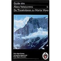 Alpes valaisannes, tome 4