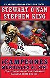 Campeones mundiales al fin! (Faithful): Como los Medias Rojas lograron ganar la serie del 2004 (Two Diehard Boston Red Sox Fans Chronicle the Historic 2004 Season) (Spanish Edition)