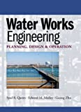 Water Works Engineering 1st Edition