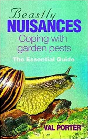 Book Beastly Nuisances: A Guide to Dealing with Unwanted Guests in Your Garden and Home