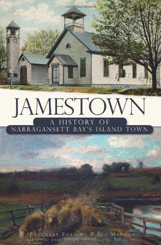 Jamestown: A History of Narragansett Bay's Island Town (Brief History) (Dutch Merchant Ships)