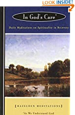 In God's Care: Daily Meditations on Spirituality in Recovery (Hazelden Meditation Series) (Paperback)
