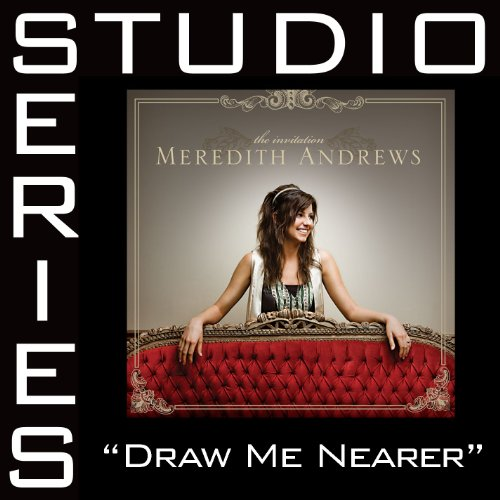 Draw Me Nearer [Studio Series ...