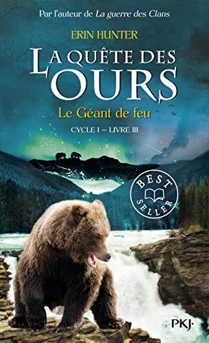 3. La quête des ours : Le Géant de feu (3)