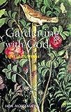 Gardening with God: Light in Darkness