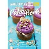 Jamie's Food Tube the Cake Book: Seasonal Baking With Cupcake Jemma