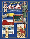 B.J. Summers' Guide to Coca-Cola: Identifications, Current Values (B. J. Summers' Guide to Coca-Cola: Identifications, Current Values, Circa Dates)
