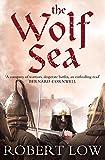 The Wolf Sea (Oathsworn)