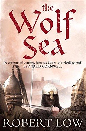The Wolf Sea. Robert Low (Oathsworn)