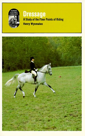 Dressage: A Study of the Fine Points of Riding by Wilshire Book Co