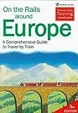 On the Rails Around Europe, Melissa Shales, 0844249580