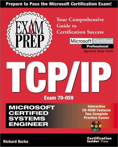 MCSE TCP/IP Exam Prep (Exam: 70-059)