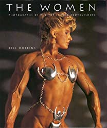 The Women: Photographs of the Top Female Bodybuilders