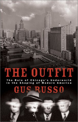 the-outfit-the-role-of-chicago-s-underworld-in-the-shaping-of-modern-america
